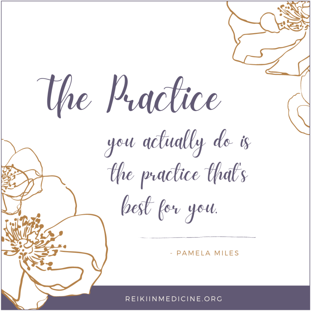 Your best Reiki practice