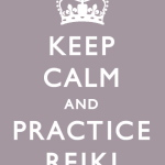 Keep Calm & Practice Reiki