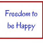 Your Freedom to Be Happy