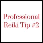 Professional Reiki Tip #11 (6)
