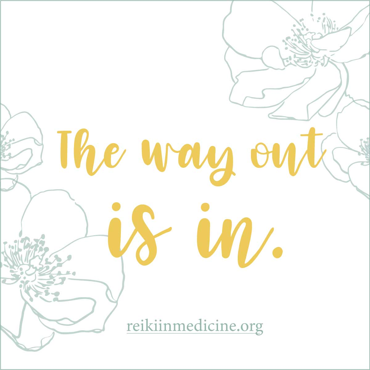 The way out is in - Graphic, Coming Home Mini - Retreat with Pamela Miles
