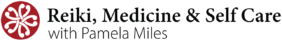 Reiki, Medicine and Self Care with Pamela Miles Logo